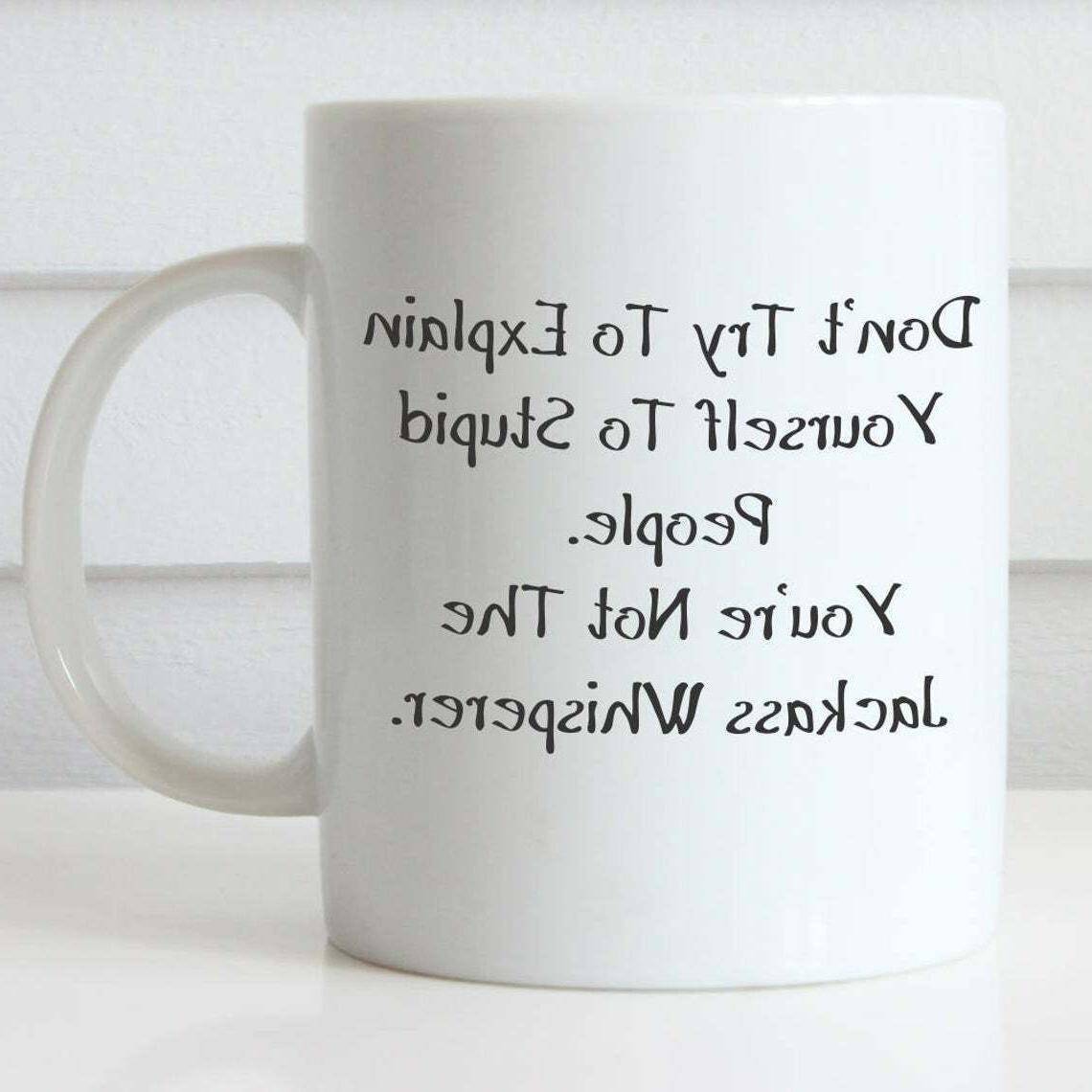 Jackass Whisperer Funny Coffee Mug