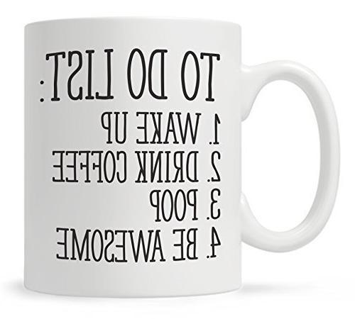 list wake drink coffee poop