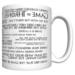 Lessons I Learned From Watching Game of Thrones  Coffee Mug