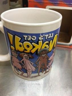 Let's get Naked! Coffee Mug Crazy Funny Great Gag Joke Prank