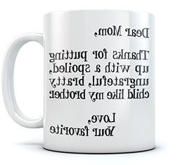 Funny Mom Christmas/Mother's Day Gift Ceramic Coffee Mug 11