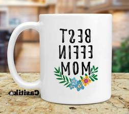 Mother's Day Gifts. Best Effin Mom. Mothers Day Funny Saying