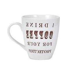 "Pfaltzgraff® ""I Drink Coffee For Your Protection"" Mug"
