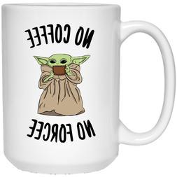 No Coffee No Forcee Coffee Mug, Funny Gift For Coworker
