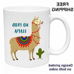 No prob LLama, Funny Gift  Mug 11oz, Coffee/ Tea