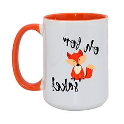 Unique Oh For Fox Sake Coffee Mug with Optional Personalized