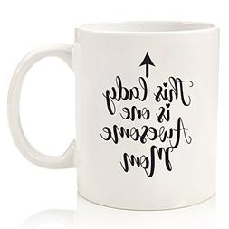One Awesome Mom Funny Coffee Mug - Best Valentines Day Gifts