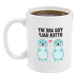 Otter Half Coffee Mug 12 oz - Anniversary gifts for Her, Wed