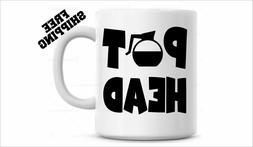 Pot Head Coffee Mug, Funny Coffee Cup, tea cup, Fathers Day