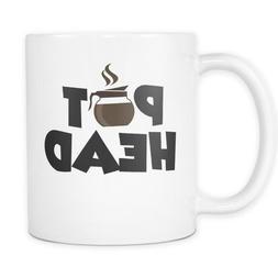Pothead Coffee Mug - Addicted to Pot - Marijuana Weed - 11oz