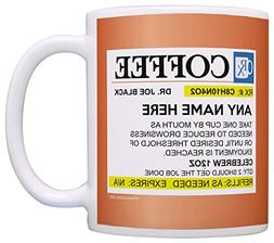 Prescription Coffee Mug Funny Personalized with Any Name Nur