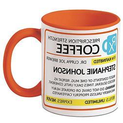 Prescription Personalized Coffee Mug - 11 oz. ceramic, Funny