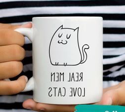 Real Men Love Cats Mug Funny Cat Mugs for Men Cat Lover Gift