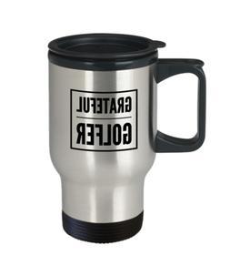 Stainless Steel Grateful Golfer Travel Mug    Coffee Cup Gif