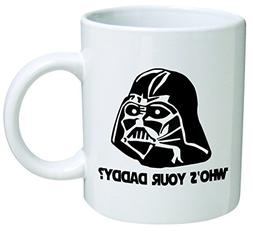 "Star Wars ""Who's Your Daddy""? Father's Day Coffee Mug Collec"
