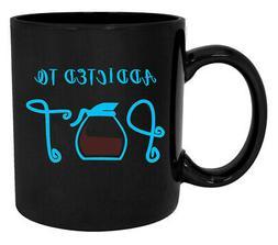 Tea or Coffee Mug Addicted To Pot Printed 11Oz Ceramic Funny