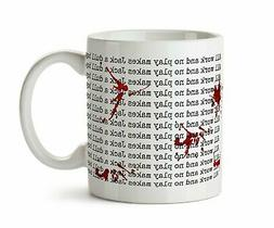 The Shining Inspired Mug  Coffee Mug Stephen King All Work a