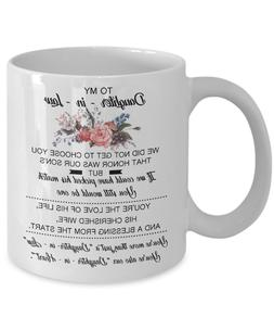 TO MY DAUGHTER IN LAW - This Mug Makes A Perfect Gift - 11oz
