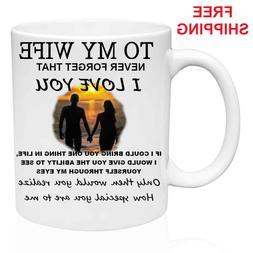 TO MY WIFE-  Mug Gift for Wife, love,Birthday, Christmas Gif
