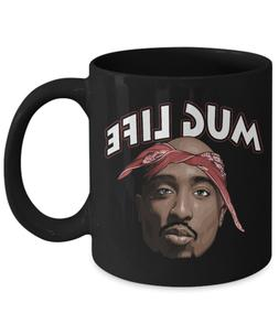 Tupac Shakur 2pac Thug Mug Life West Coast Hip-Hop Rap Funny