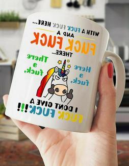 Unicorn With A F*ck F*ck Here And A F*ck F*ck There Coffee M