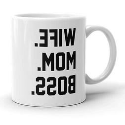 Wife Mom Boss Mug Funny Mothers Day Coffee Cup-11oz