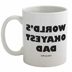 Funny Guy Mugs Worlds Okayest Dad Ceramic Coffee Mug, White,